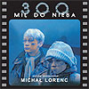Micha Lorenc - Droga / Wieczr
