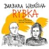 Natalia Przybysz, Paulina Przybysz, Barbara Wrońska, Stanisław Moniuszko - Rybka